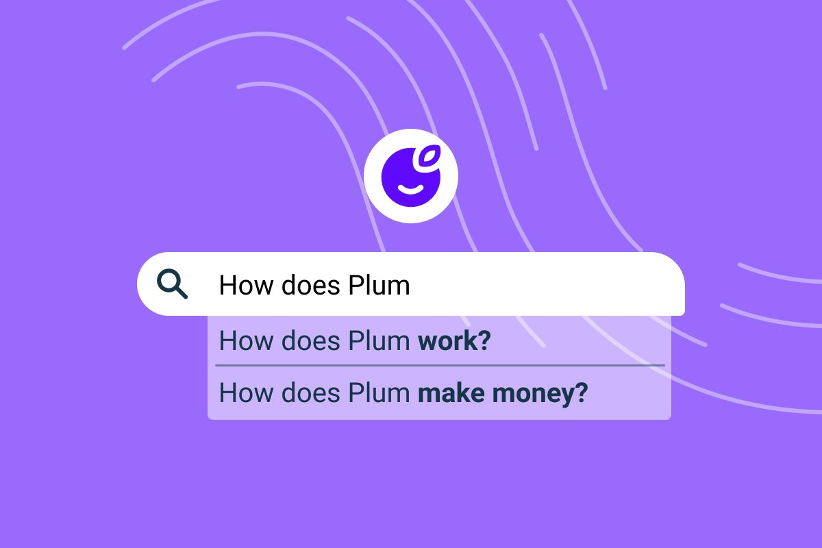 Your Plum Questions Answered❓
