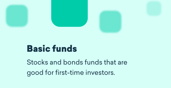 Our Basic Funds