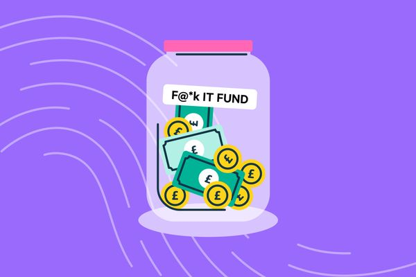 Do you need a F@*k It Fund?